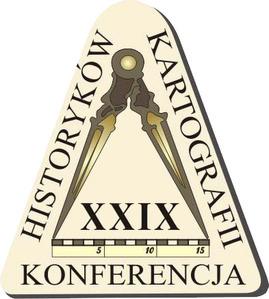 XXIX Ogólnopolska Konferencja Historyków Kartografii