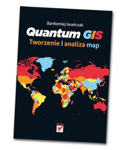 Nowość w księgarni Geoforum.pl: przystępnie o QGIS