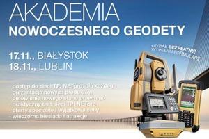 """""""Akademia Nowoczesnego Geodety"""" wkrótce w Białymstoku i Lublinie"""