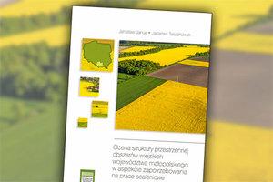 Nowość o strukturze przestrzennej obszarów wiejskich i scaleniach