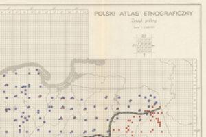 """Projekty kartograficzne dofinansowane przez MNiSW <br /> Fragment mapy z """"Polskiego atlasu etnograficznego"""", archiwumpae.us.edu.pl"""