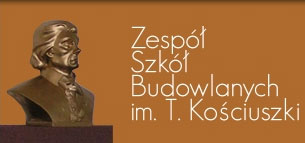 Zespół Szkół Budowlanych im. Tadeusza Kościuszki
