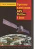 """""""Systemy satelitarne GPS, Galileo i inne"""" Jacka Januszewskiego"""