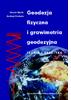 Nowa książka o grawimetrii i geodezji fizycznej