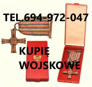Kupie wojskowe stare odznaczenia,odznaki,edale,ordery telefon 694972047