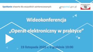 Operat elektroniczny w praktyce - zapowiedź wideokonferencji GGK