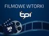 Filmowe wtorki TPI